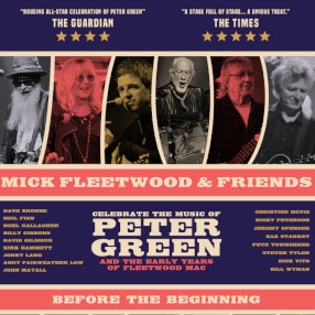 Saturday 11 September 7.30pmMick Fleetwood has assembled a stellar cast of musicians to celebrate the music that established Fleetwood Mac as one of the biggest bands in the world - the music of Peter Green.